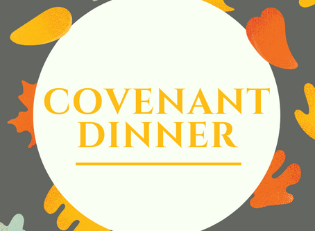 Covenant Dinner Meeting on November 17th
