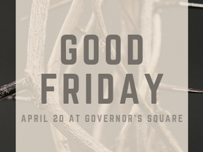 Good Friday Service at Governor's Square