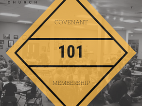 101 & WHY CCC Does Covenant Membership Matter