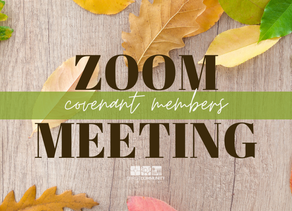 Covenant Member Online Meeting This Sunday!