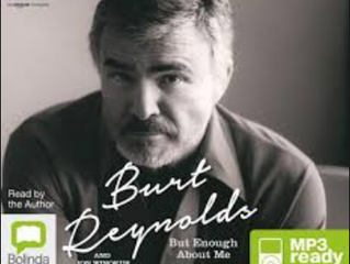 LISTEN UP: Recall Burt Reynolds Through His Funny, Touching Audio-biography
