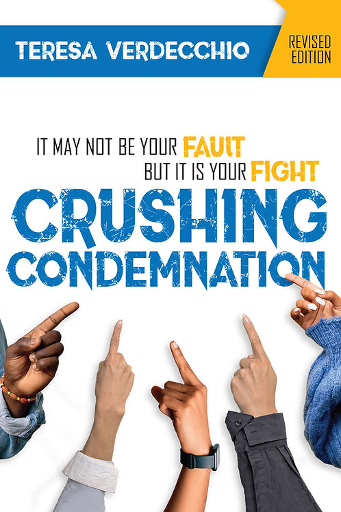Crushing Condemnation Revised Edition