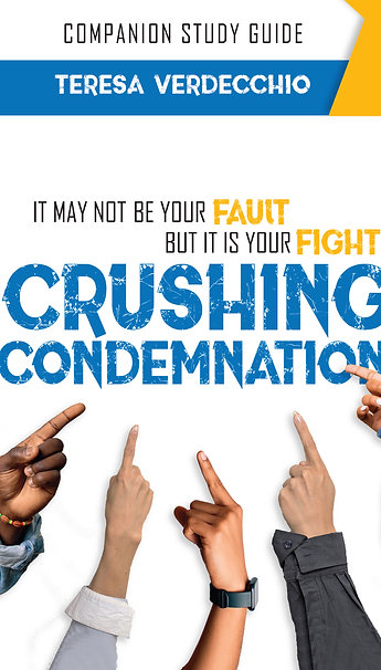Crushing Condemnation: Companion Study Guide