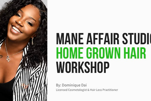 Home Grown Hair Workshop