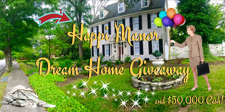 Happi Manor Dream Home Giveaway and $50,