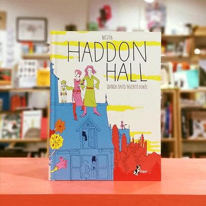 Haddon Hall. Quando David inventò Bowie - BAO Publishing