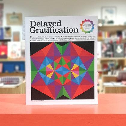 Delayed Gratification n.37