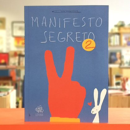 Manifesto segreto 2  - Vànvere edizioni