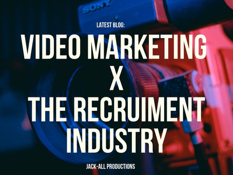 Video Marketing for The Recruitment Industry