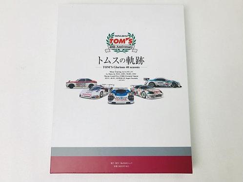 TOM'S Racing- 40th Anniversary Commemorative Book