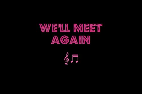 WE'LL MEET AGAIN as sung by VERA LYNN