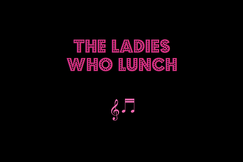THE LADIES WHO LUNCH from COMPANY