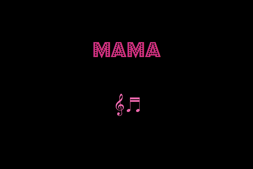 MAMA as sung by THE SPICE GIRLS