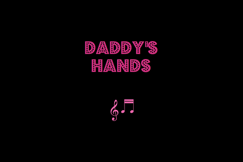 DADDY'S HANDS as sung by HOLLY DUNN