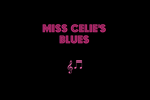 MISS CELIE'S BLUES from THE COLOR PURPLE