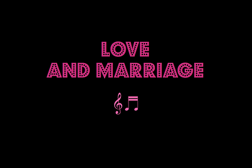 LOVE AND MARRIAGE as sung by FRANK SINATRA