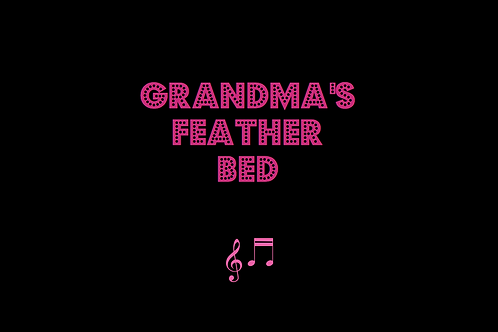 GRANDMA'S FEATHER BED as sung by JOHN DENVER