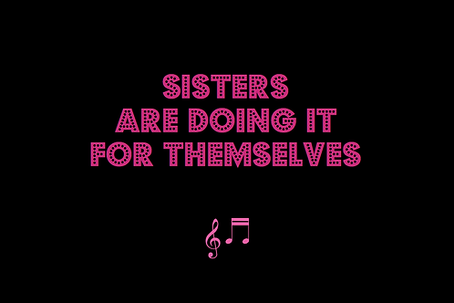 SISTERS ARE DOING IT FOR THEMSELVES as sung by EURYTHMICS