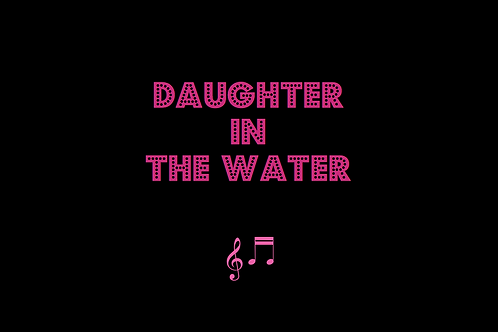 DAUGHTER IN THE WATER as sung by LOUDON WAINWRIGHT