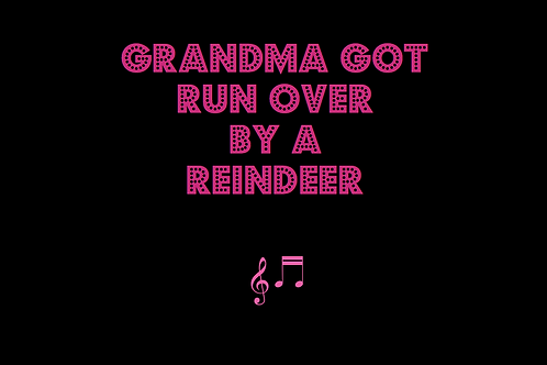 GRANDMA GOT RUN OVER BY A REINDEER as sung by ELMO & PATSY