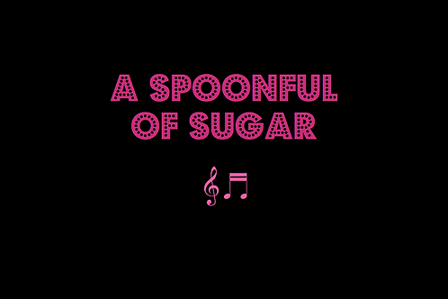 A SPOONFUL OF SUGAR from MARY POPPINS