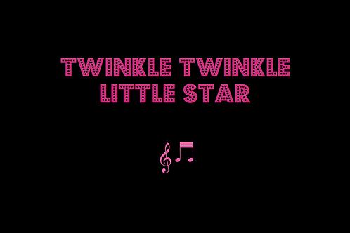 TWINKLE TWINKLE LITTLE STAR (trad)