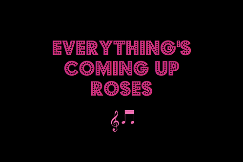 EVERYTHING'S COMING UP ROSES from GYPSY