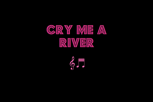 CRY ME A RIVER as sung by MICHAEL BUBLÉ