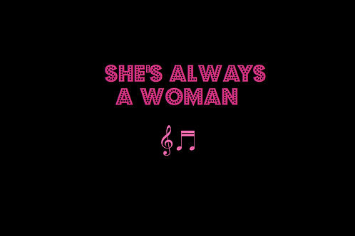 SHE'S ALWAYS A WOMAN as sung by BILLY JOEL