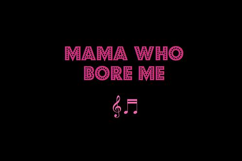 MAMA WHO BORE ME from SPRING AWAKENING