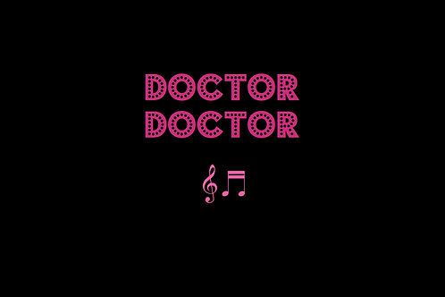DOCTOR DOCTOR as sung by THOMPSON TWINS