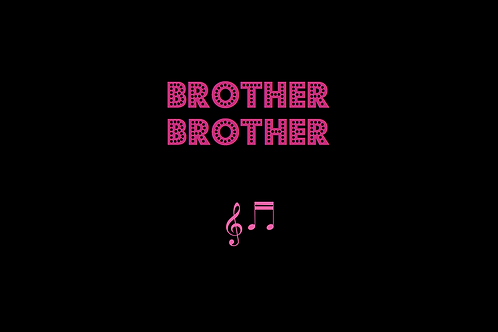 BROTHER BROTHER as sung by THE ISLEY BROTHERS