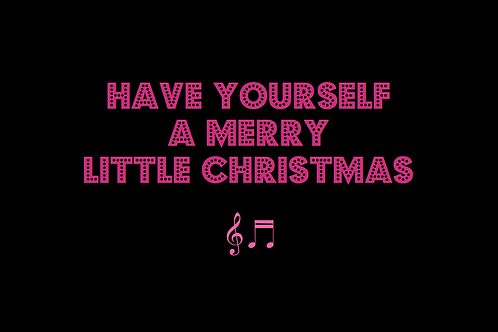 HAVE YOURSELF A MERRY LITTLE CHRISTMAS as sung by ELLA FITZGERALD