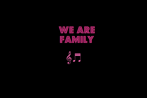 WE ARE FAMILY as sung by SISTER SLEDGE