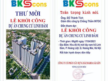 Dự Lễ Khởi công Dự án Chung cư Linh Đàm Hanoi - 17.4.2021.