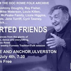 Screening of Departed Friends by Doc Rowe,Ulverston.