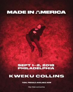 Made In America - Kweku Collins