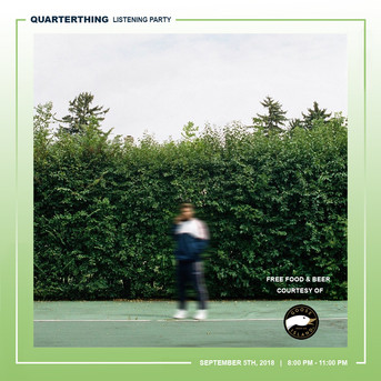 Quarter Thing Listening Party