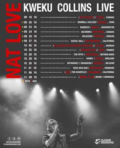 Nat Love Tour - Kweku Collins