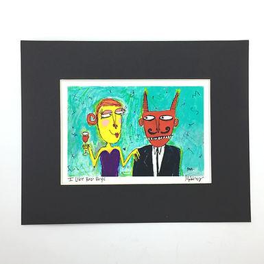 """I Like Bad Boys"" Signed Print by Murphy Adams"