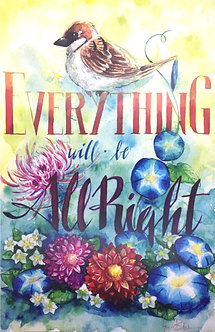 """Everything Will Be All Right"" Typography Signed Print by Heidi Black"