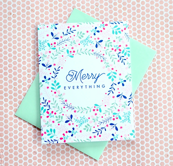 Merry Everything Holiday Card by Pennie Post