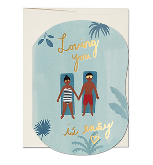 Loving You Is Easy Card by Red Cap Cards