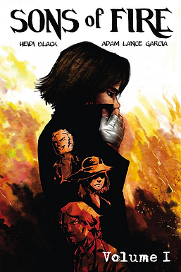 """""""Sons of Fire"""" Volume 1 Graphic Novel by Heidi Black and Adam Lance Garcia"""