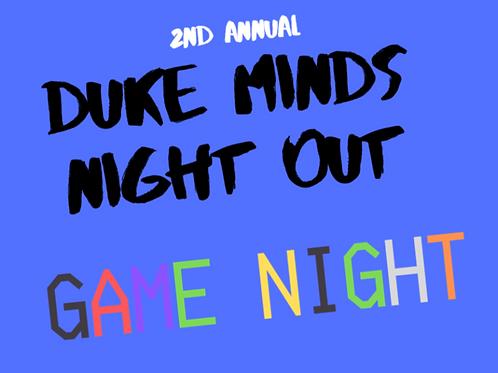 2019 Duke MINDS Night Out: Game Night