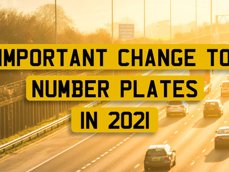 Important changes to Number Plates – 2021