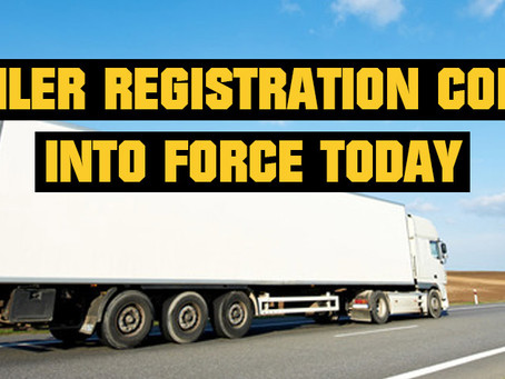 Trailer registration comes into force today