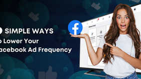 6 Simple Ways to Lower Your Facebook Ad Frequency