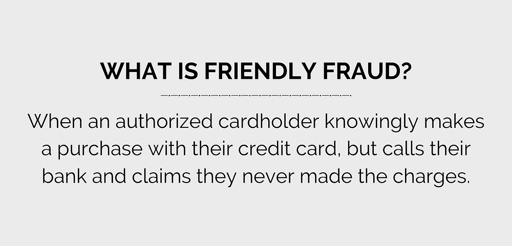 friendly fraud