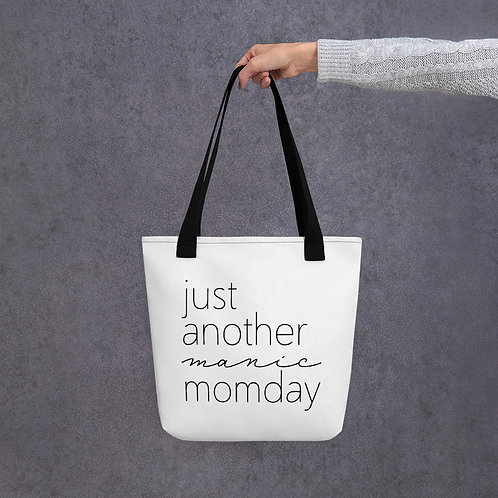 Just Another Manic Momday Tote bag